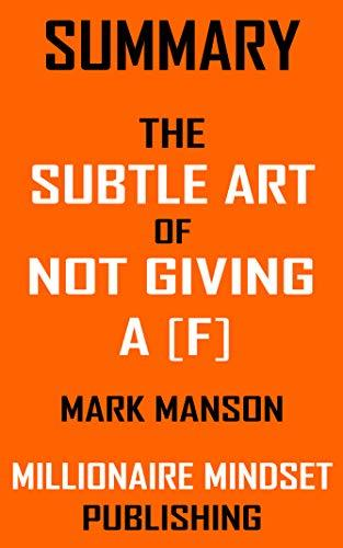 The Subtle Art of Not Giving a - Mark Manson