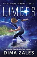 Limbes (Les derniers humains, #2)