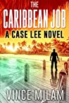 The Caribbean Job (Case Lee #3)
