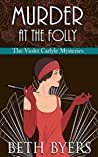 Murder at the Folly (The Violet Carlyle Mysteries #3)
