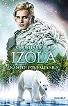 Kampen for Valianien (Izola, #2)