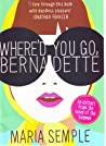 Download ebook Where'd You Go, Benadette - Chapter Sampler by Maria Semple
