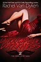 Untouchable Darkness (The Dark Ones Saga, #2)