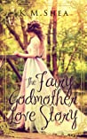 The Fairy Godmother Love Story