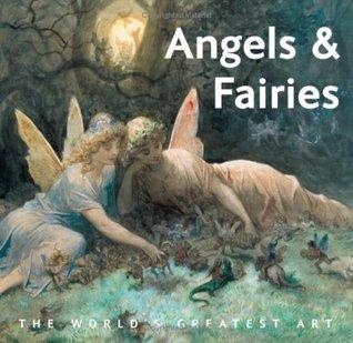 Angels Fairies By Iain Zaczek