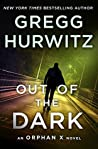 Book cover for Out of the Dark (Orphan X, #4)