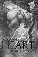 Rescuing His Heart (Reclaiming Hope #2)