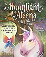 Moonlight and Aleena: A Tale of Two Friends