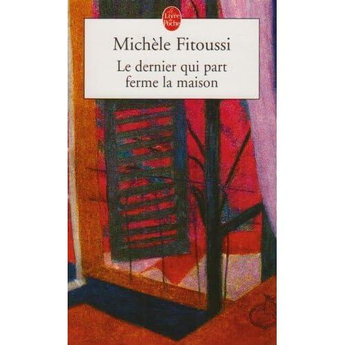 Le Dernier Qui Part Ferme La Maison By Michele Fitoussi