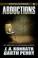 Abductions (A Lt. Jack Daniels/AJ Rakowski Mystery #1)