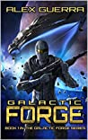 Galactic Forge (Galactic Forge, #01)