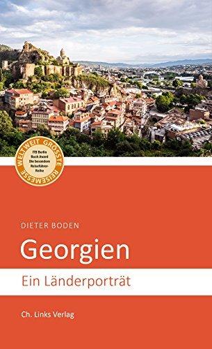 Georgien: Ein Länderporträt Dieter Boden