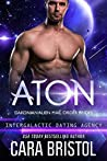 Aton (Dakonian Alien Mail Order Brides #2; Intergalactic Dating Agency #55)