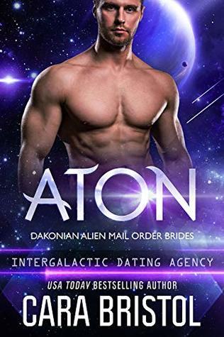 Aton (Dakonian Alien Mail Order Brides #2; Intergalactic Dating Agency #55)