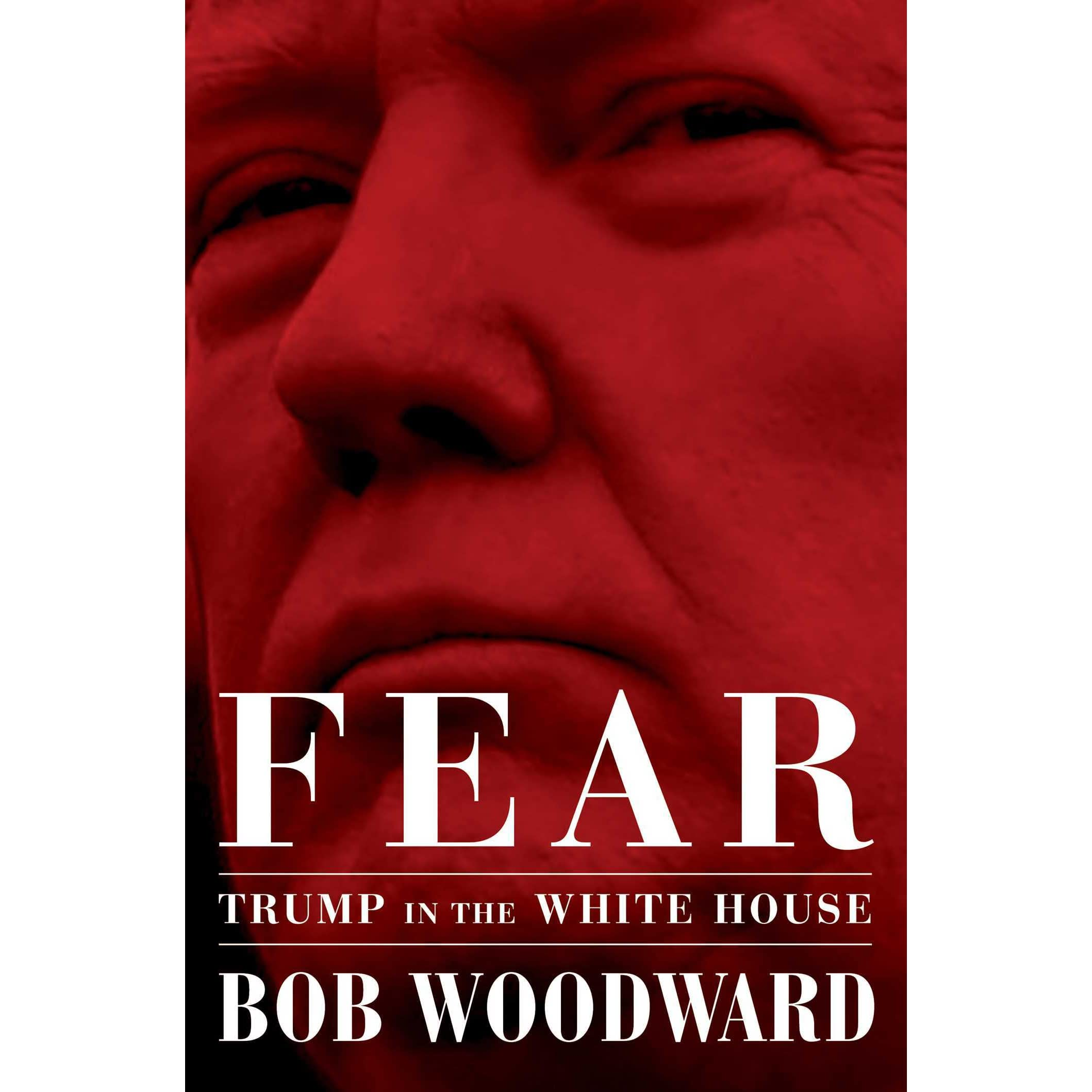 66b0e71232d41 Fear  Trump in the White House by Bob Woodward