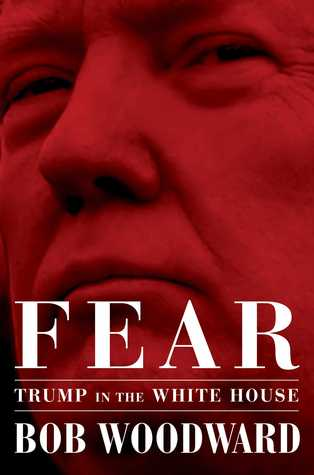 Fear by Bob Woodward