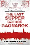 The Last Supper Before Ragnarok (Gods & Monsters: Rupert Wong, #3)
