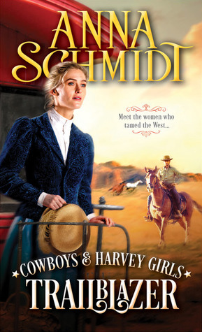 Trailblazer (Cowboys & Harvey Girls, #1)