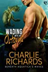 Wading with an Octopus (Beneath Aquatica's Waves #4)