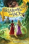 Briar and Rose and Jack