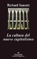 La cultura del nuevo capitalismo (Argumentos)