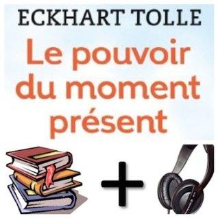 Le pouvoir du moment present Audiobook PACK [Book + CD]