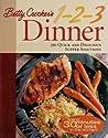 Betty Crocker's 1-2-3 Dinner by Betty Crocker