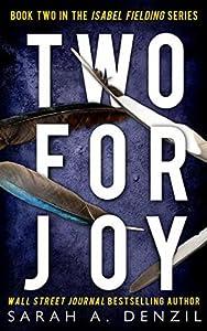 Two for Joy (Isabel Fielding, #2)
