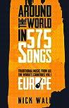 Around the World in 575 Songs: Europe; Volume 1