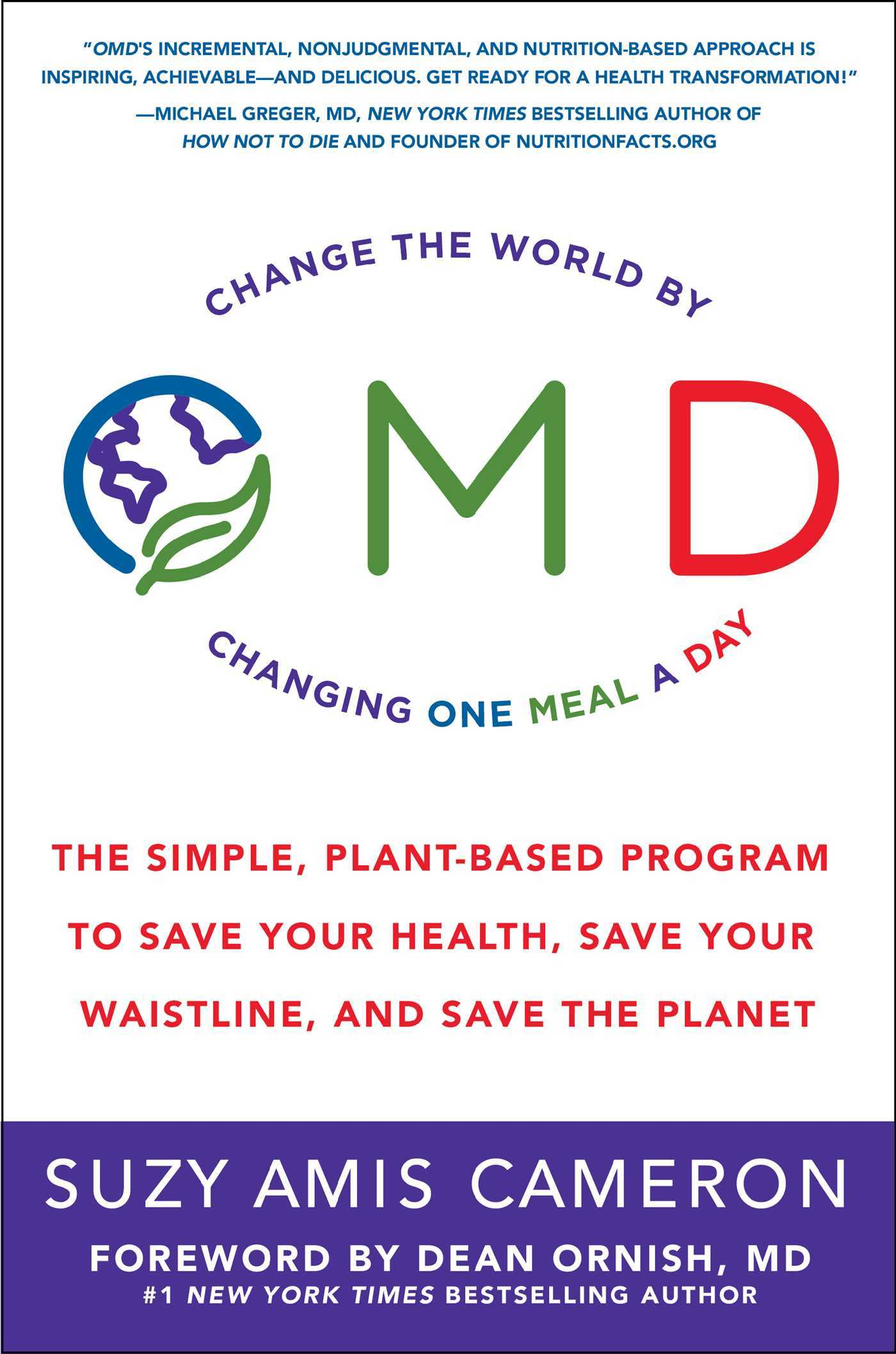 OMD: Swap One Meal a Day to Save the Planet and Your Health