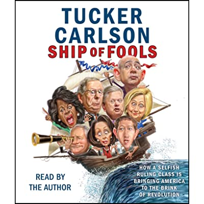 Ship Of Fools How A Selfish Ruling Class Is Bringing America To The