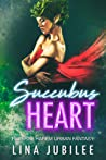 Succubus Heart (Succubus Sirens #2)