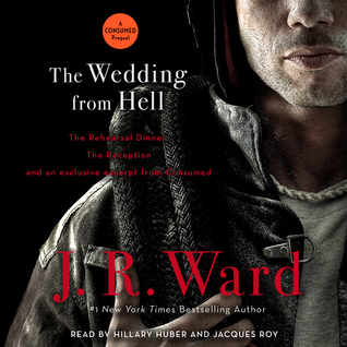 The Wedding from Hell by J.R. Ward