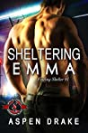 Sheltering Emma (Police and Fire: Operation Alpha / Finding Shelter Book 1)