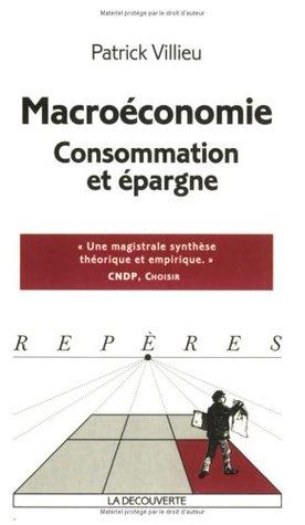 Macroéconomie, consommation et épargne