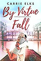 By Virtue Fall (Shakespeare Sisters, #4)