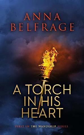 A Torch in His Heart (The Wanderer #1)