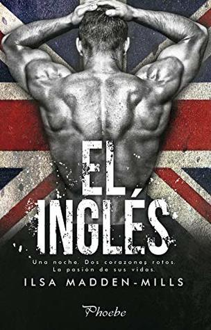 El inglés by Ilsa Madden-Mills