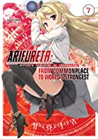 Arifureta: From Commonplace to World's Strongest: Volume 7