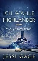 Ich wähle den Highlander (Highland-Sehnsucht 3)