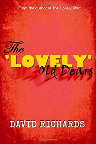 The 'Lovely' Old Dears