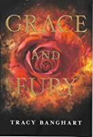 Grace and Fury (Grace and Fury, #1)
