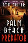 Palm Beach Predator (Charlie Crawford Palm Beach Mysteries Book 6)