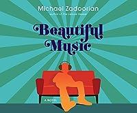 Beautiful Music: A Novel
