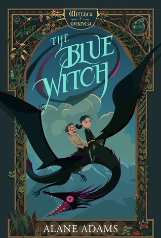 The Blue Witch (The Witches of Orkney #1)