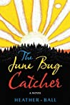 The June Bug Catcher