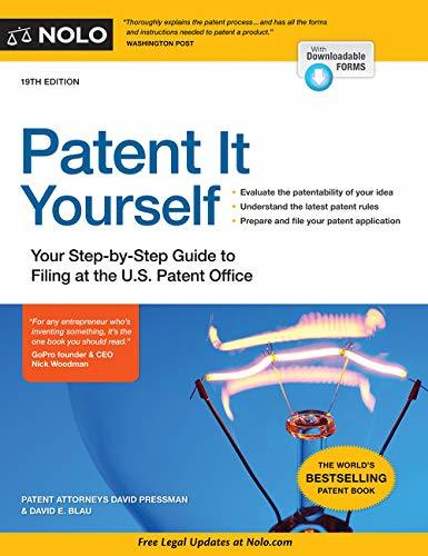 Patent It Yourself Your Step-By-Step Guide to Filing at the U