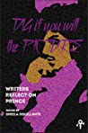 Dig If You Will the Picture: Writers Reflect on Prince