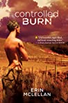 Controlled Burn (Farm College, #1)