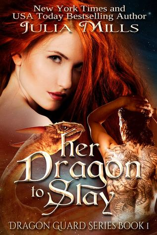 Read Her Dragon To Slay Dragon Guards 1 By Julia Mills